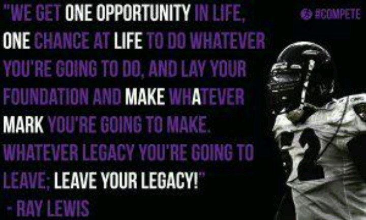 Ray Lewis Inspiring Quote