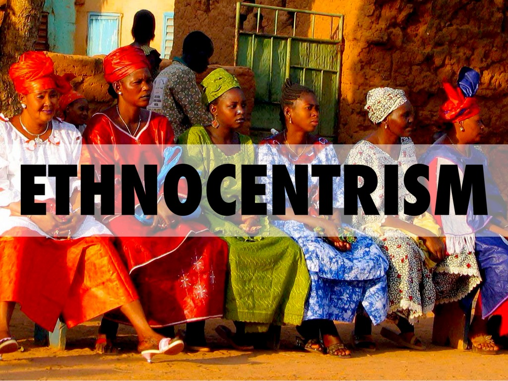 a look at the sociology of ethnocentrism